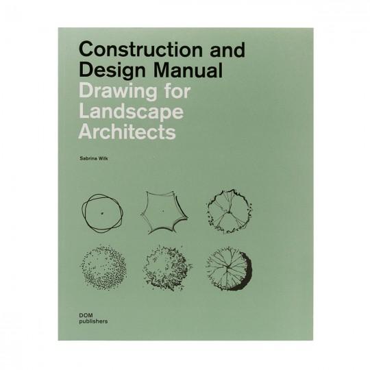 Drawing for Landscape Architects / Чертежи для ландшафтных архитекторов (Английский)